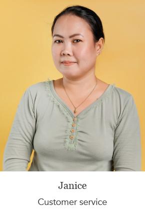 Janice - Customer service